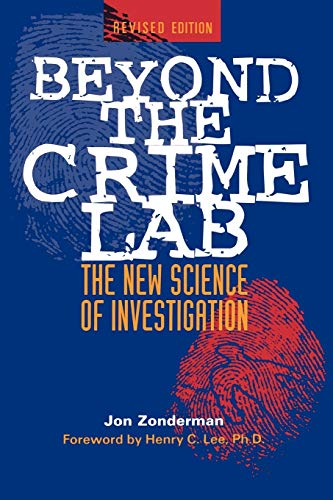 9780471254669: Beyond the Crime Lab: The New Science of Investigation