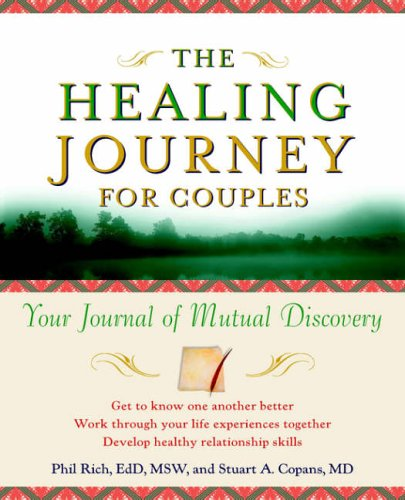 9780471254706: The Healing Journey for Couples: Your Journal of Mutual Discovery (The Healing Journey Series)