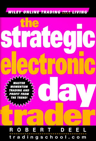 9780471254881: The Strategic Electronic Day Trader