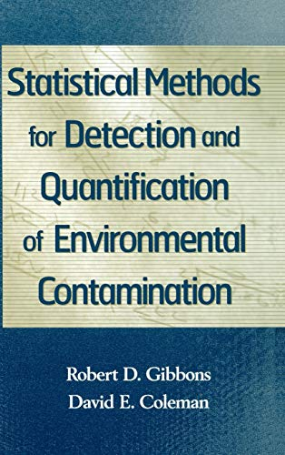 9780471255321: Statistical Methods for Detection and Quantification of Environmental Contamination (Civil Engineering)
