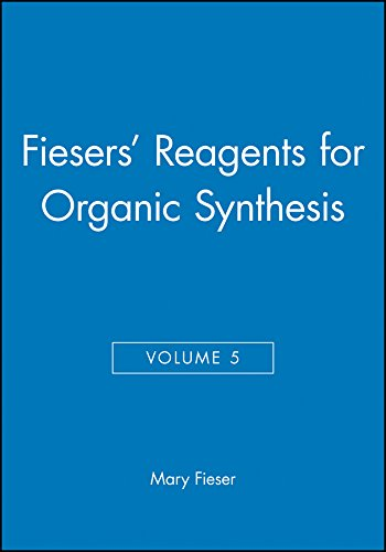 Reagents for Organic Synthesis: v.5: Vol 5: M Fieser