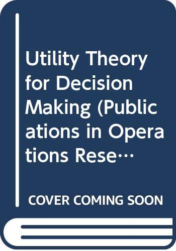 9780471260608: Utility Theory for Decision Making (O.R.S.A.)