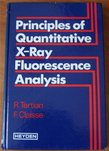 9780471261995: Principles of Quantitative X-ray Fluorescence Analysis