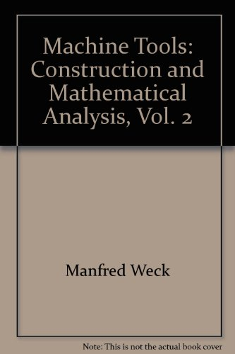 9780471262237: Machine Tools: Construction and Mathematical Analysis, Vol. 2