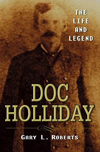 9780471262916: Doc Holliday: The Life And Legend