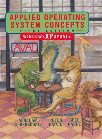 Applied Operating System Concepts, Windows XP Update: Silberschatz, Abraham; Galvin,