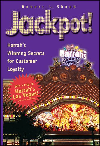 9780471263234: Jackpot! Harrah's Winning Secrets for Customer Loyalty