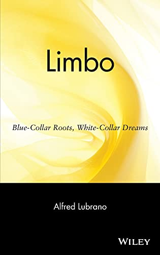 9780471263760: Limbo: Blue-Collar Roots, White-Collar Dreams (Social Science)
