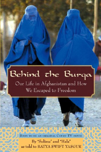 9780471263890: Behind the Burqa: Our Life in Afghanistan and How We Escaped to Freedom