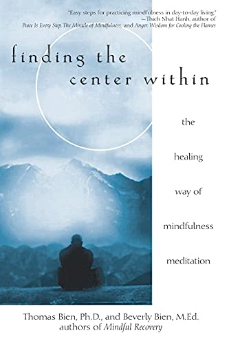 9780471263944: Finding the Center Within: The Healing Way of Mindfulness Meditation