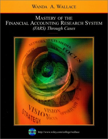9780471263999: Mastery of the Financial Accounting Research System (FARS) Through Cases
