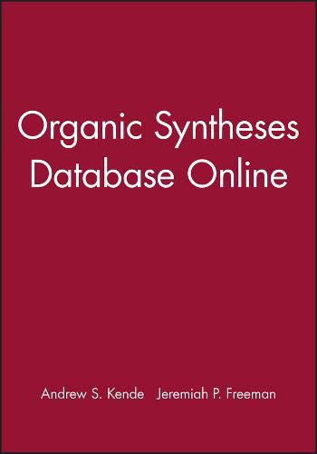 9780471264224: Organic Syntheses: Database Online