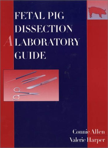 9780471264583: Fetal Pig Dissection: A Laboratory Guide