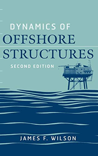 Dynamics of Offshore Structures: Wilson Muga Reese