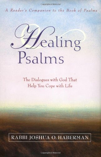 9780471264743: Healing Psalms: The Dialogues with God That Help You Cope with Life