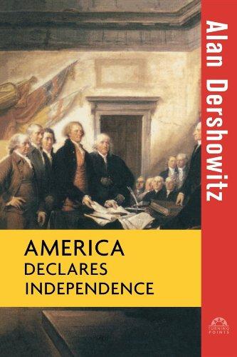 America Declares Independence (0471264822) by Alan Dershowitz
