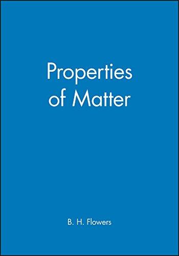 9780471264989: Properties of Matter