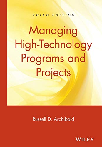 9780471265573: Managing High-Technology Programs and Projects