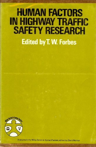 9780471265603: Human Factors in Highway Traffic Safety Research (Wiley series in human factors)