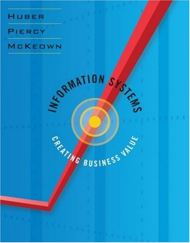 9780471265825: Information Systems: Creating Business Value