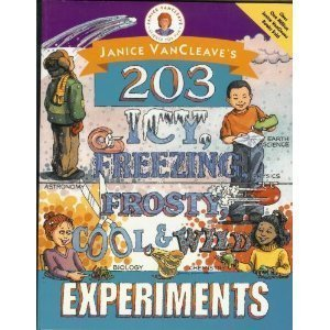 9780471265955: Janice VanCleave's 203 Icy, Freezing, Frosty, Cool, and Wild Experiments
