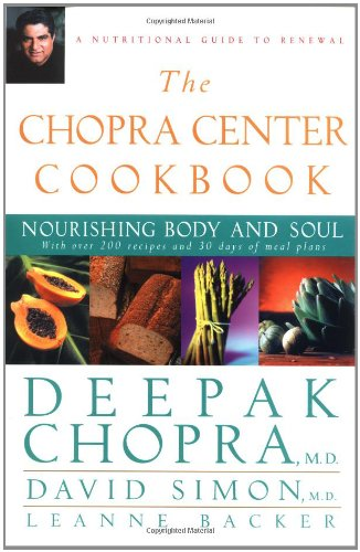 9780471266044: The Chopra Center Cookbook: Nourishing Body and Soul
