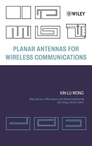 Planar Antennas for Wireless Communications: Wong, Kin-Lu