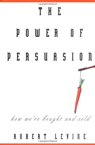 9780471266341: The Power of Persuasion: How We're Bought and Sold