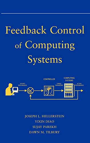 9780471266372: Feedback Control of Computing Systems (Computer Science)