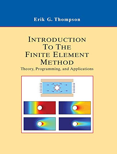 9780471267539: Introduction to the Finite Element Method: Theory, Programming and Applications