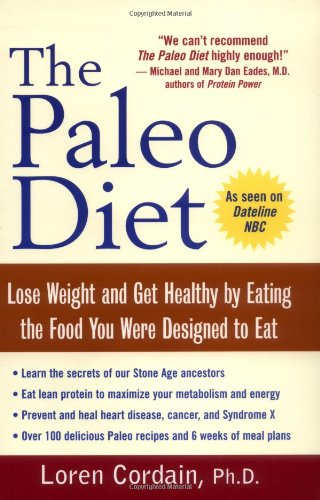 9780471267553: The Paleo Diet: Lose Weight and Get Healthy by Eating the Food You Were Designed to Eat