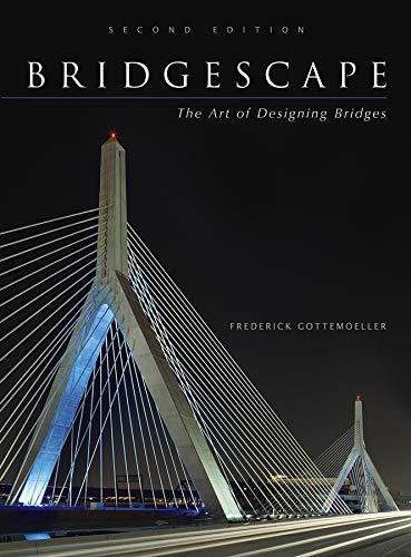 9780471267737: Bridgescape: The Art of Designing Bridges (Civil Engineering)