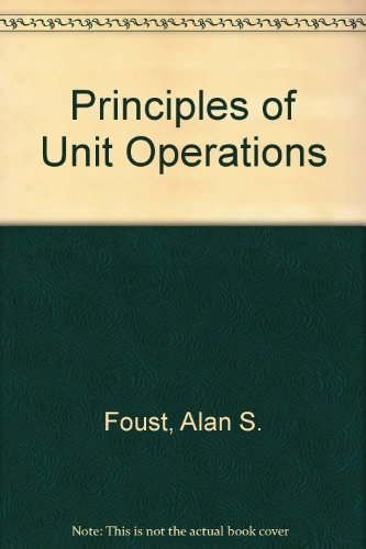 9780471269007: Principles of Unit Operations