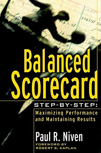 9780471269168: Balanced Scorecard Step-By-Step: Maximizing Performance and Maintaining Results