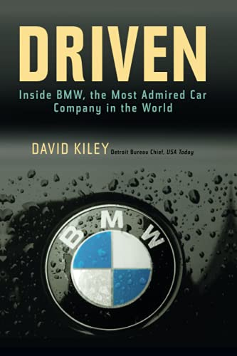 9780471269205: Driven: Inside BMW, the Most Admired Car Company in the World