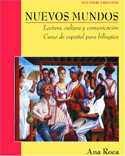 9780471269250: Nuevos Mundos: Lectura, Cultura y Comunicacin/Curso de Espaol Para Bilingues: Lectura, Cultura Y Comunicacion/Curso De Espanol Para Bilingues (Nuevos Mundos/New World)