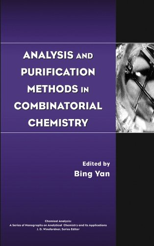 9780471269298: Analysis and Purification Methods in Combinatorial Chemistry (Chemical Analysis: A Series of Monographs on Analytical Chemistry and Its Applications)