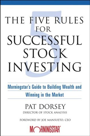 9780471269656: The Five Rules for Successful Stock Investing: Morningstar's Guide to Building Wealth and Winning in the Market