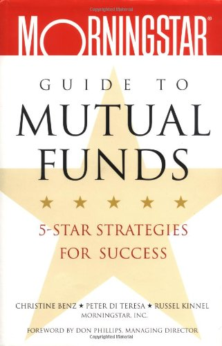 9780471269663: Morningstar's Guide to Mutual Funds: 5-Star Strategies for Success