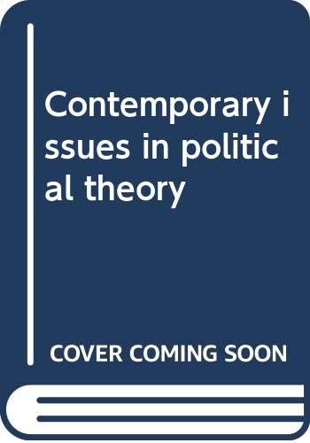 9780471270317: Contemporary issues in political theory
