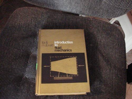 Introduction to Fluid Mechanics: Fox, Robert W.,