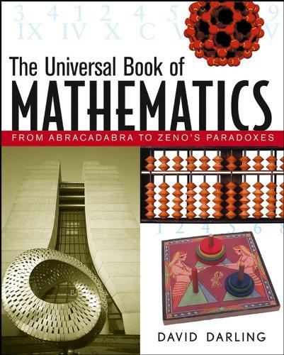 9780471270478: The Universal Book of Mathematics: From Abracadabra to Zeno's Paradoxes