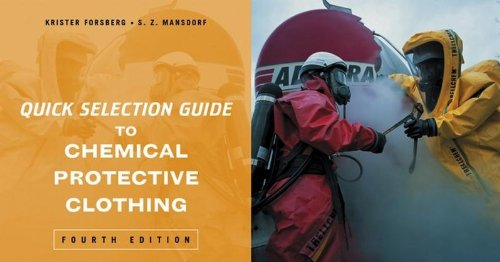 9780471271055: Quick Selection Guide to Chemical Protective Clothing, Fourth Edition