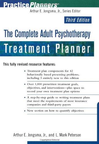 The Complete Adult Psychotherapy Treatment Planner (Practice: Arthur E. Jongsma