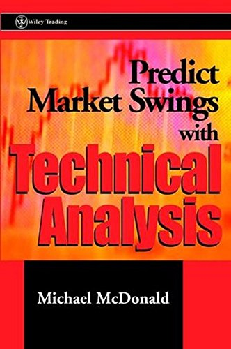 9780471271574: Predict Market Swings With Technical Analysis
