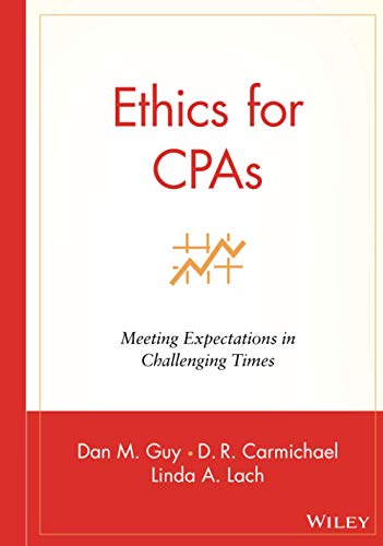 9780471271765: Ethics for CPAs: Meeting Expectations in Challenging Times