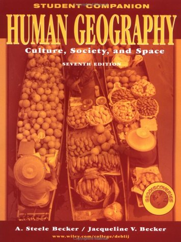 9780471272045: Human Geography, Study Guide Student Companion: Culture, Society, and Space