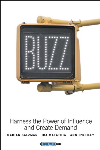 9780471273455: Buzz: Harness the Power of Influence and Create Demand
