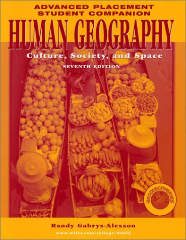 9780471273585: Human Geography: Culture, Society, and Space (Advanced Placement Student Companion, Seventh Edition)