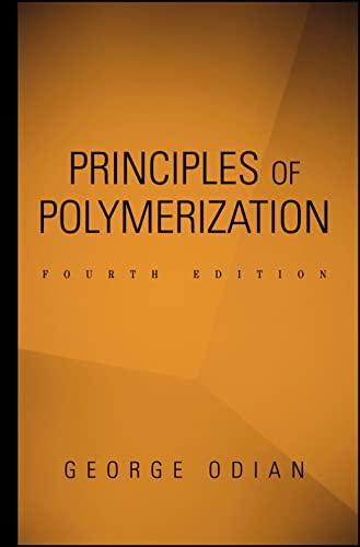 9780471274001: Principles of Polymerization